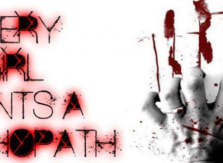 Every girl wants a Psychopath | Sara #13